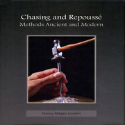 Chasing & Repoussé. Methods Ancient and Modern
